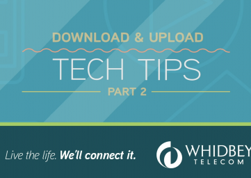 whidbey-telecom-tech-tip-series-part2