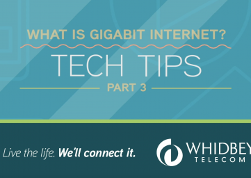 Whidbey-telecom-tech-tips-part3